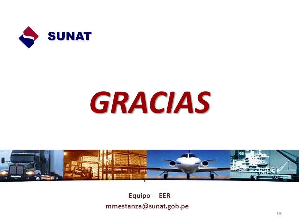 SUNAT GRACIAS Equipo – EER mmestanza@sunat.gob.pe