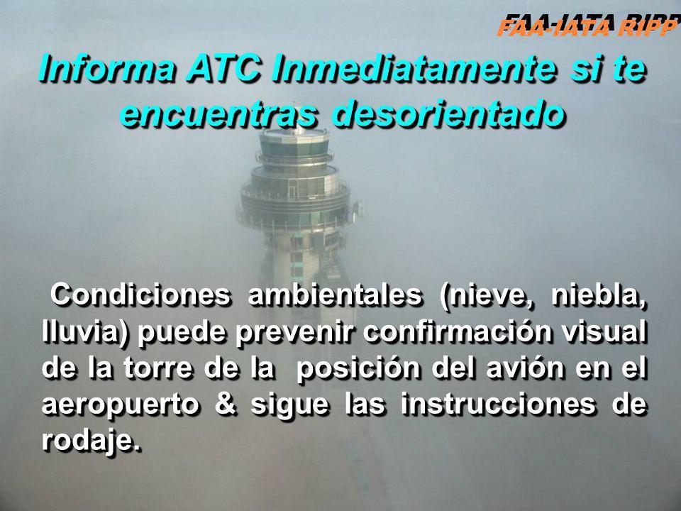 Informa ATC Inmediatamente si te encuentras desorientado