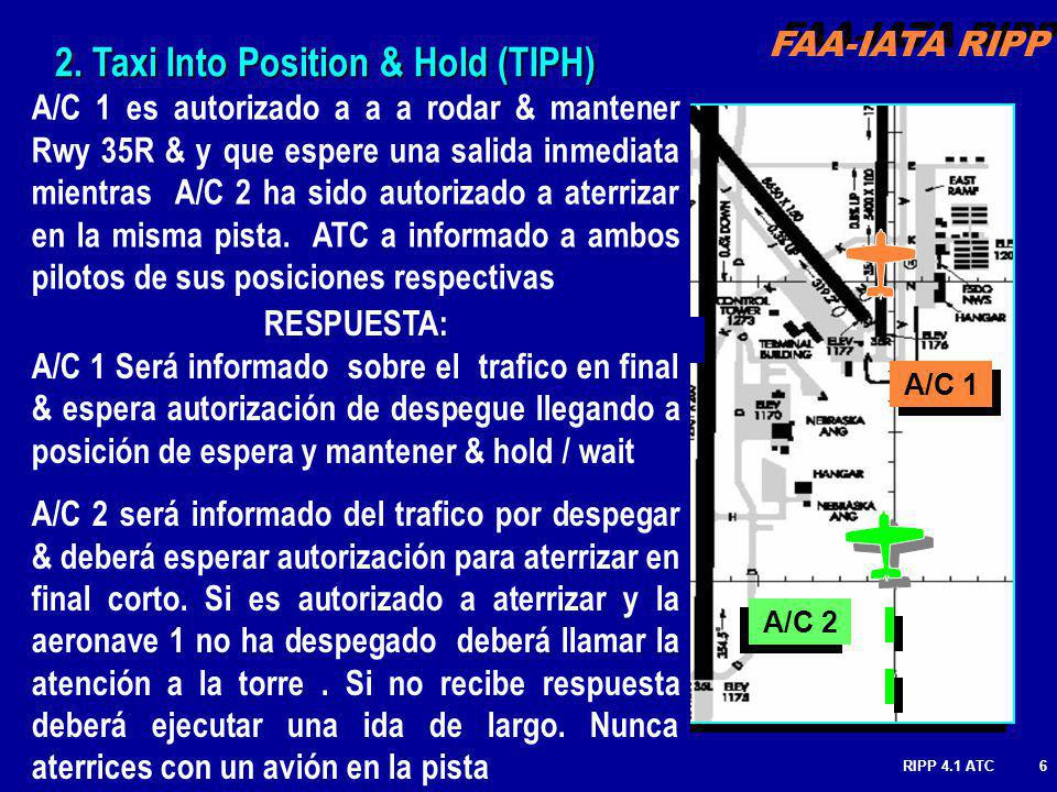 2. Taxi Into Position & Hold (TIPH)