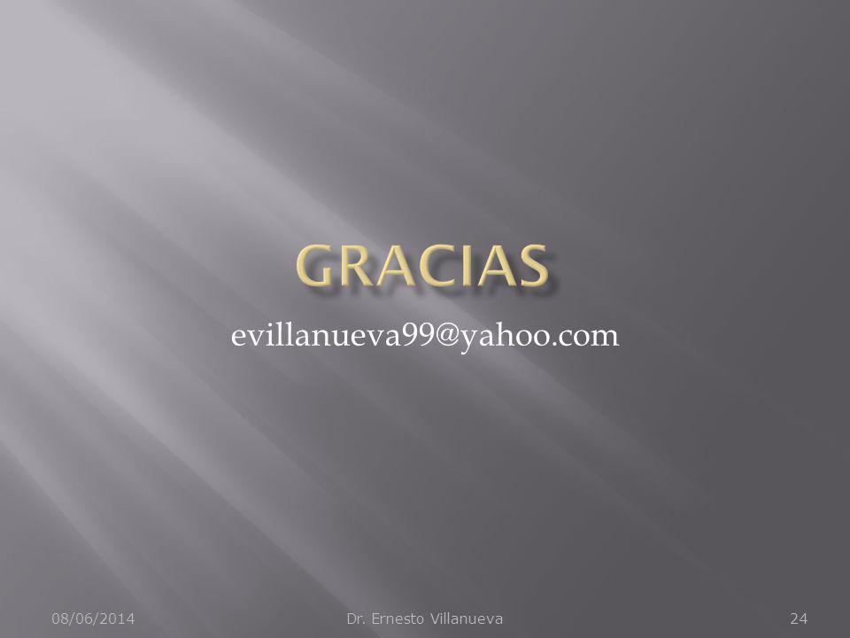 Gracias evillanueva99@yahoo.com 01/04/2017 Dr. Ernesto Villanueva