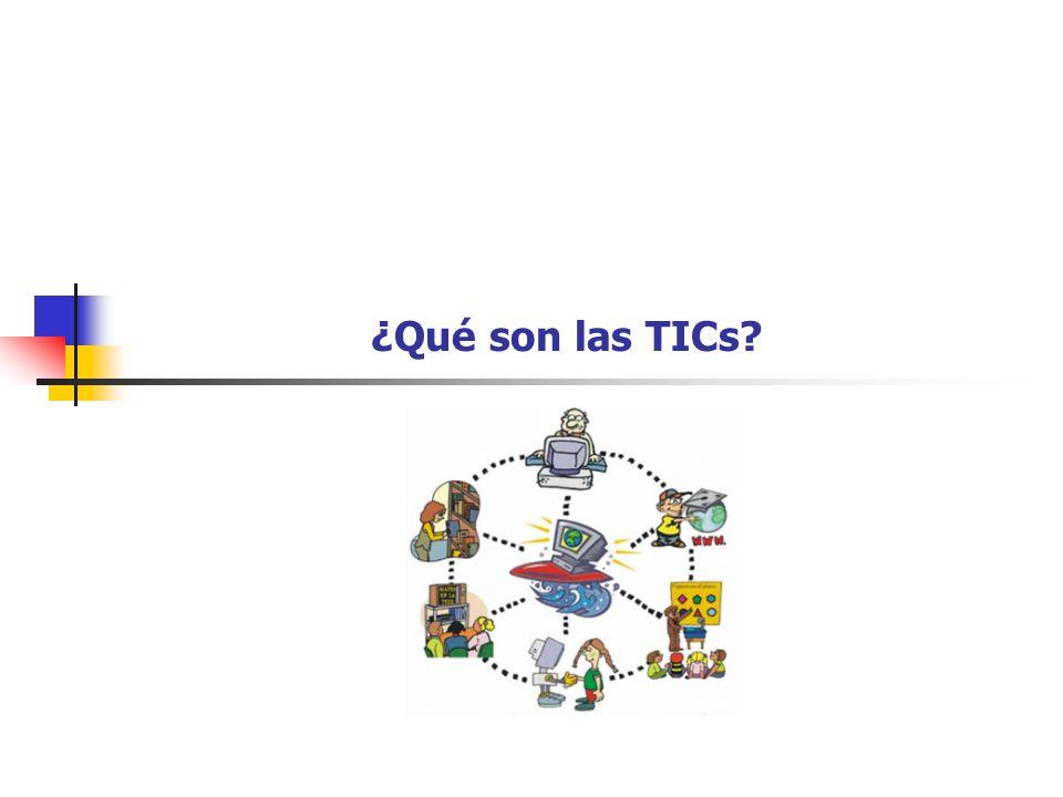 ¿Qué son las TICs