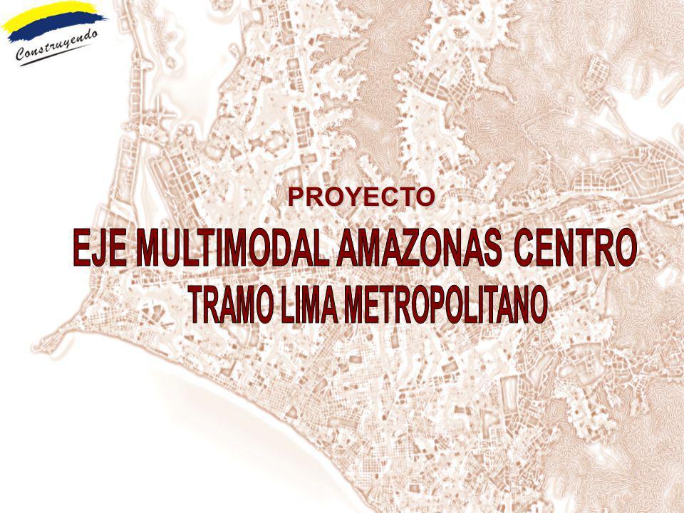EJE MULTIMODAL AMAZONAS CENTRO TRAMO LIMA METROPOLITANO
