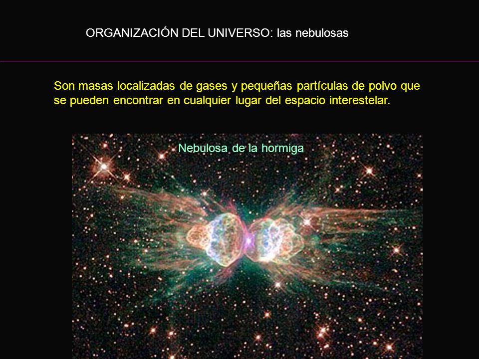 ORGANIZACIÓN DEL UNIVERSO: las nebulosas