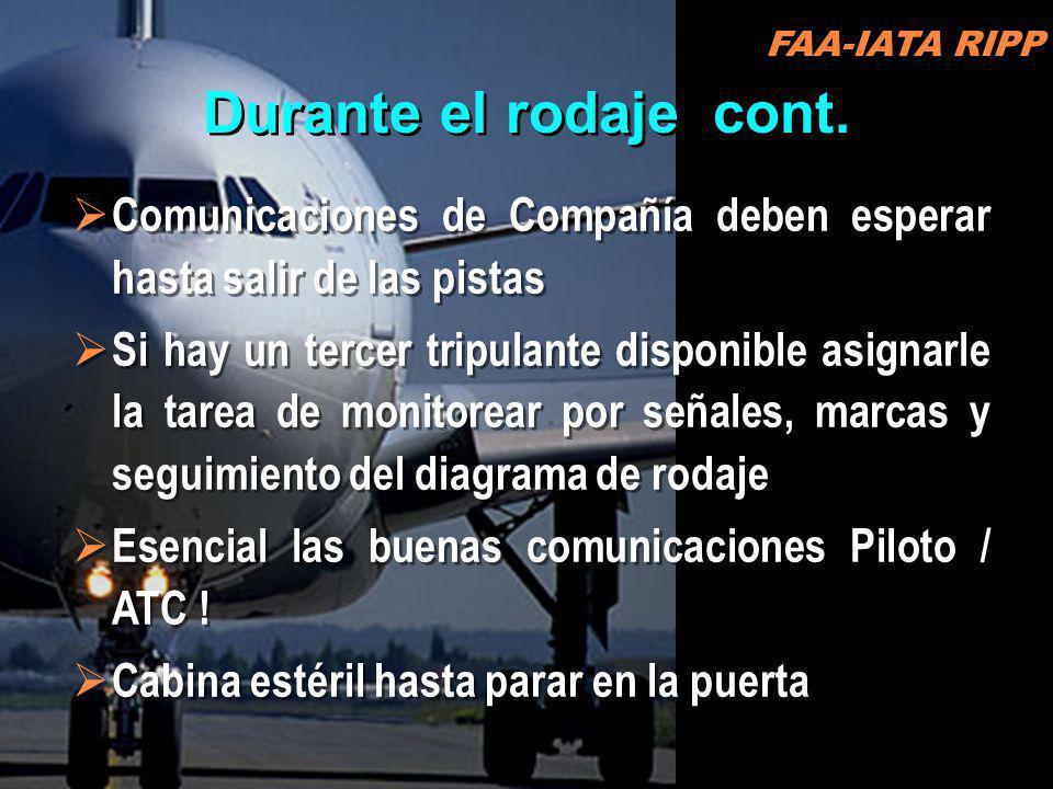 FAA-IATA RIPP Durante el rodaje cont. Comunicaciones de Compañía deben esperar hasta salir de las pistas.