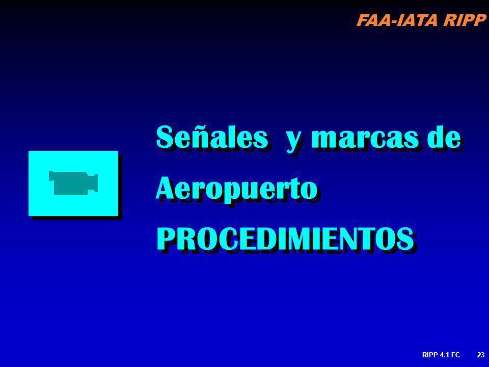 Señales y marcas de Aeropuerto PROCEDIMIENTOS