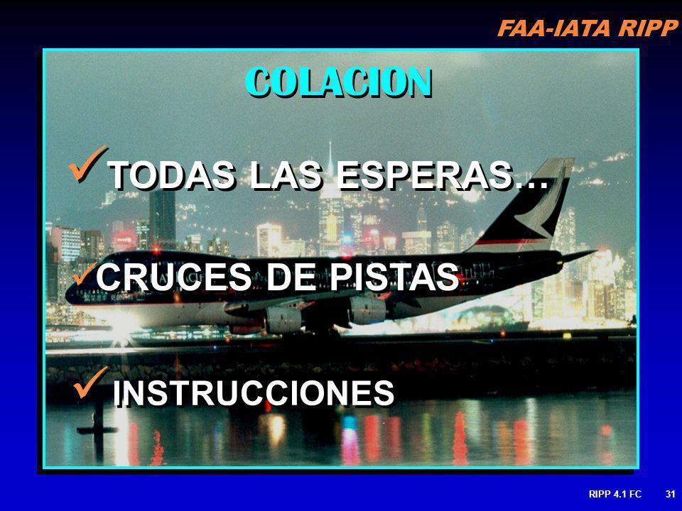 COLACION TODAS LAS ESPERAS… CRUCES DE PISTAS INSTRUCCIONES RIPP 4.1 FC