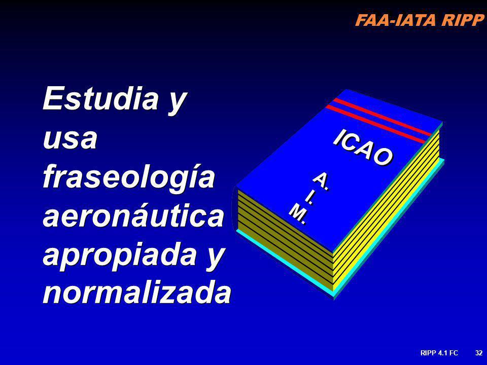 Estudia y usa fraseología aeronáutica apropiada y normalizada
