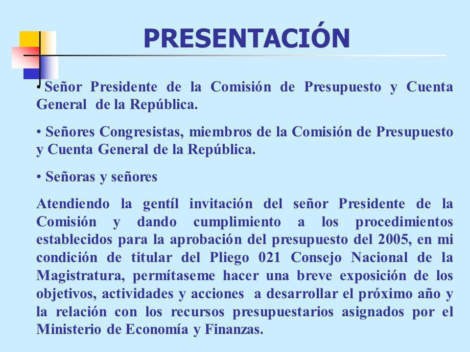 PRESENTACIÓN Señor Presidente de la Comisión de Presupuesto y Cuenta General de la República.
