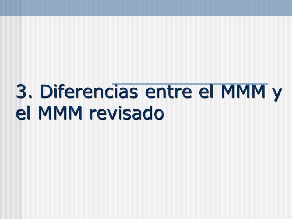 3. Diferencias entre el MMM y el MMM revisado