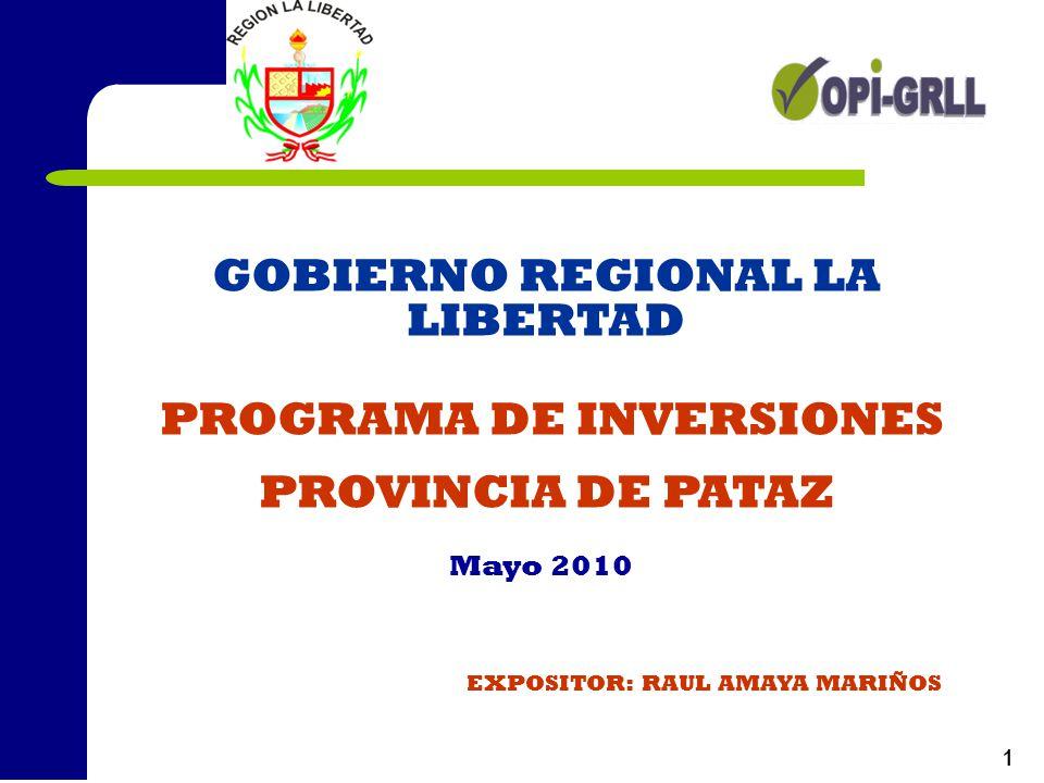 GOBIERNO REGIONAL LA LIBERTAD PROGRAMA DE INVERSIONES
