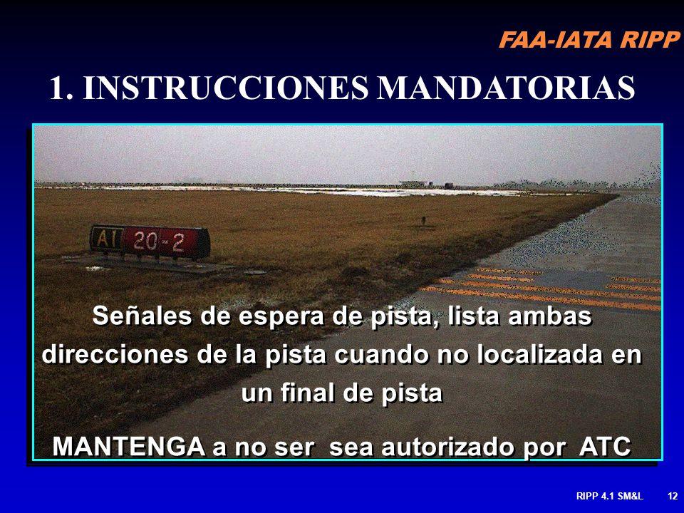 MANTENGA a no ser sea autorizado por ATC