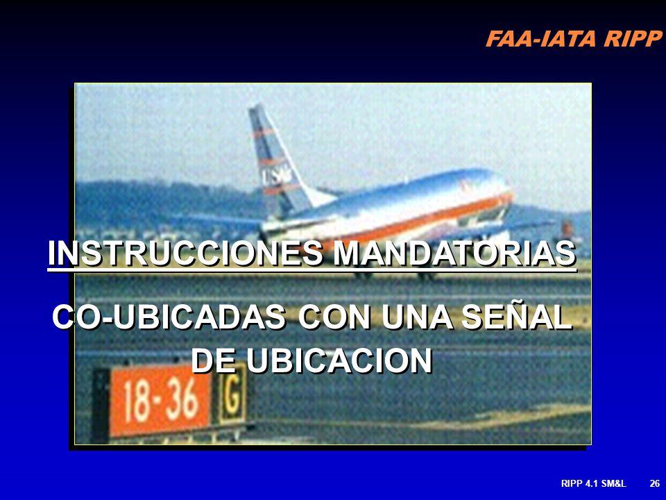 INSTRUCCIONES MANDATORIAS CO-UBICADAS CON UNA SEÑAL DE UBICACION