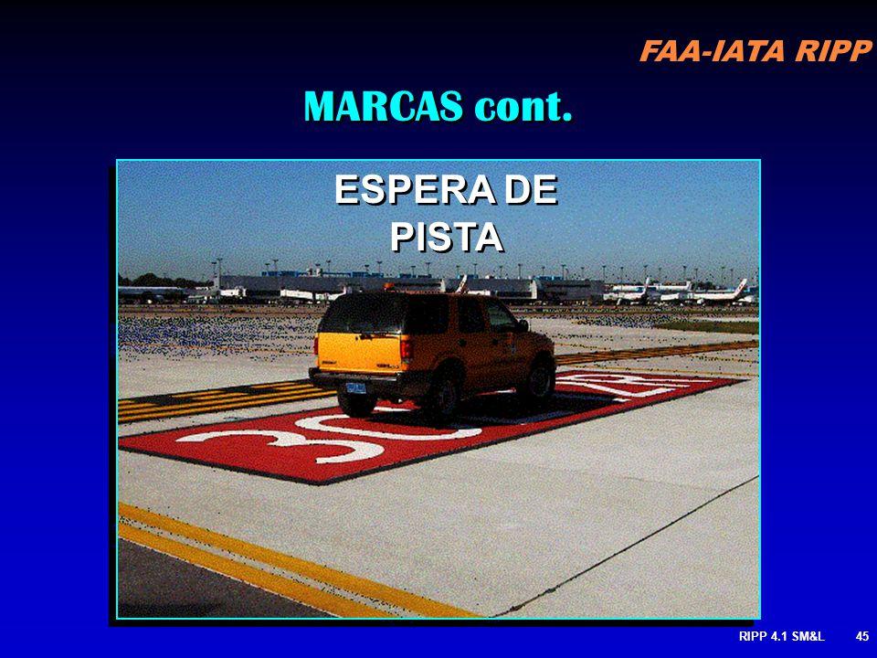 MARCAS cont. ESPERA DE PISTA RIPP 4.1 SM&L