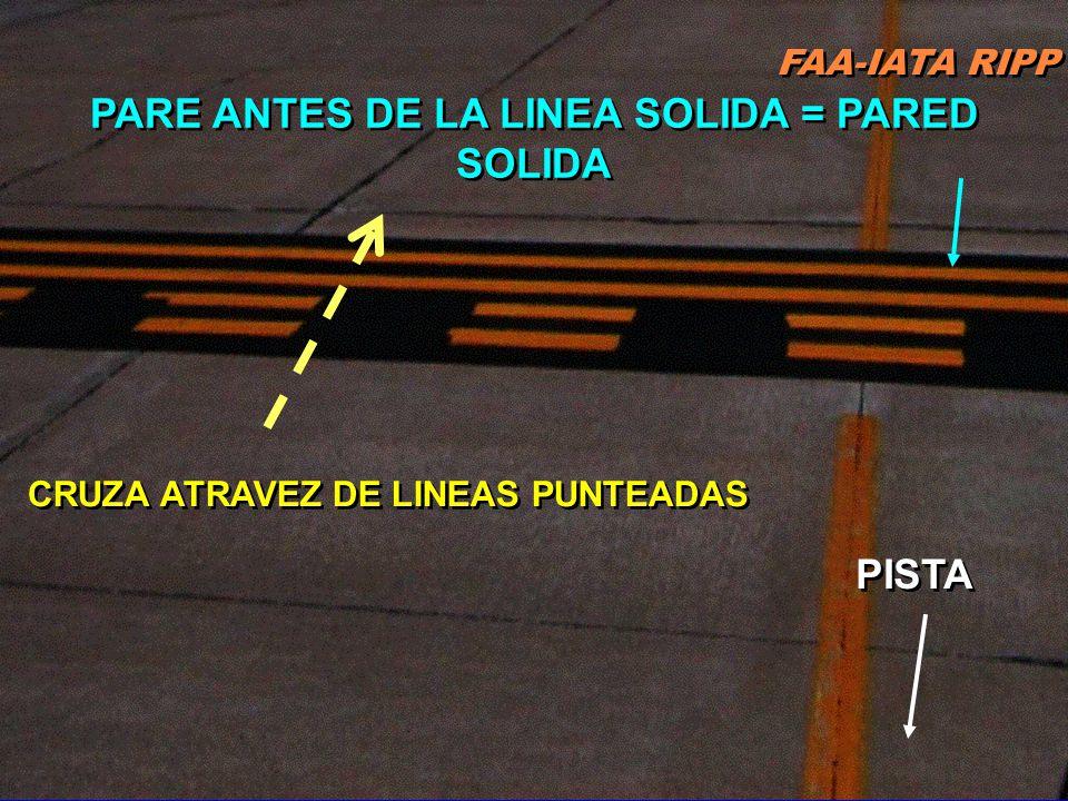 PARE ANTES DE LA LINEA SOLIDA = PARED SOLIDA PISTA