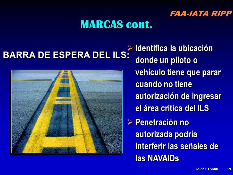MARCAS cont. Identifica la ubicación donde un piloto o vehículo tiene que parar cuando no tiene autorización de ingresar el área critica del ILS.