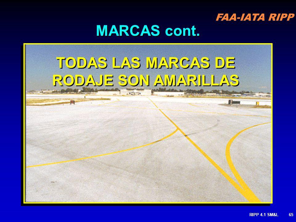 TODAS LAS MARCAS DE RODAJE SON AMARILLAS