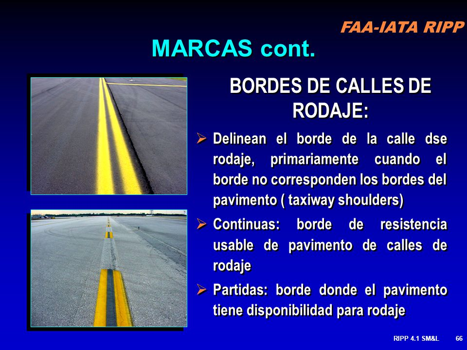 BORDES DE CALLES DE RODAJE: