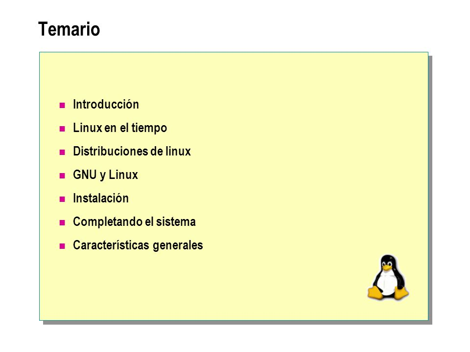 Temario Introducción Linux en el tiempo Distribuciones de linux