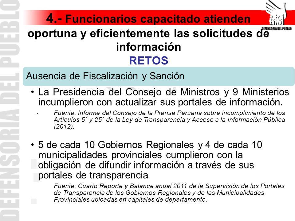 4.- Funcionarios capacitado atienden oportuna y eficientemente las solicitudes de información RETOS