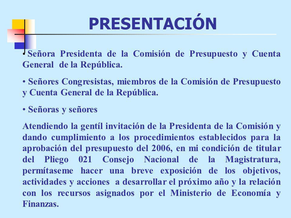 PRESENTACIÓN Señora Presidenta de la Comisión de Presupuesto y Cuenta General de la República.