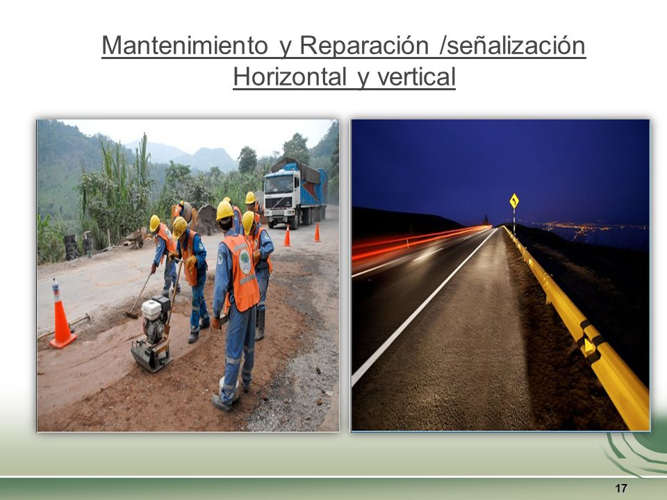 Mantenimiento y Reparación /señalización Horizontal y vertical