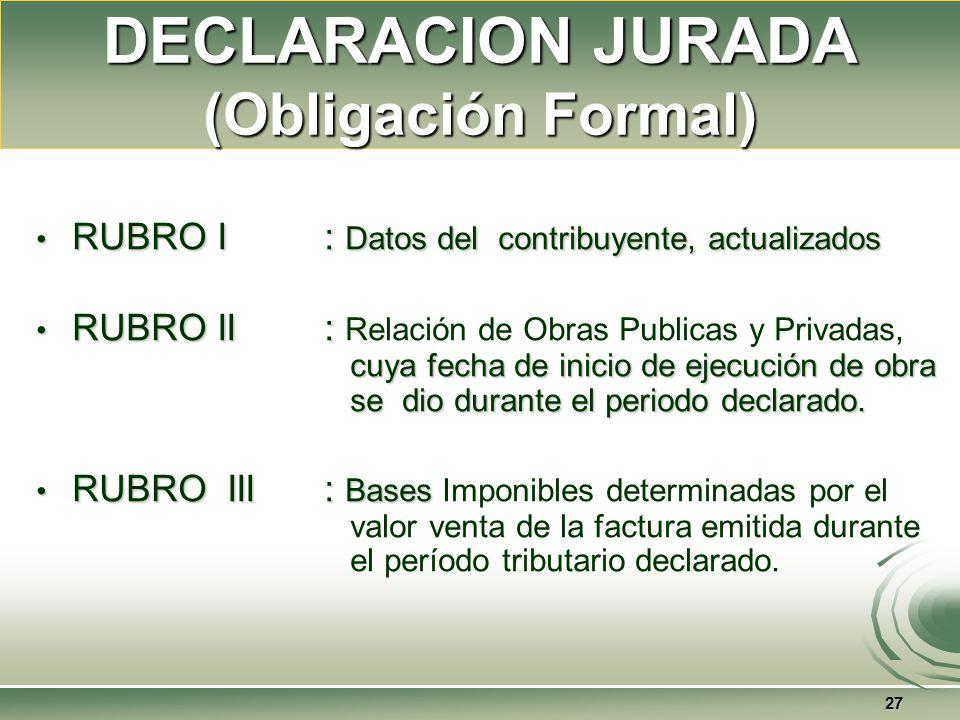 DECLARACION JURADA (Obligación Formal)