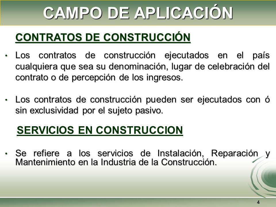 CAMPO DE APLICACIÓN SERVICIOS EN CONSTRUCCION