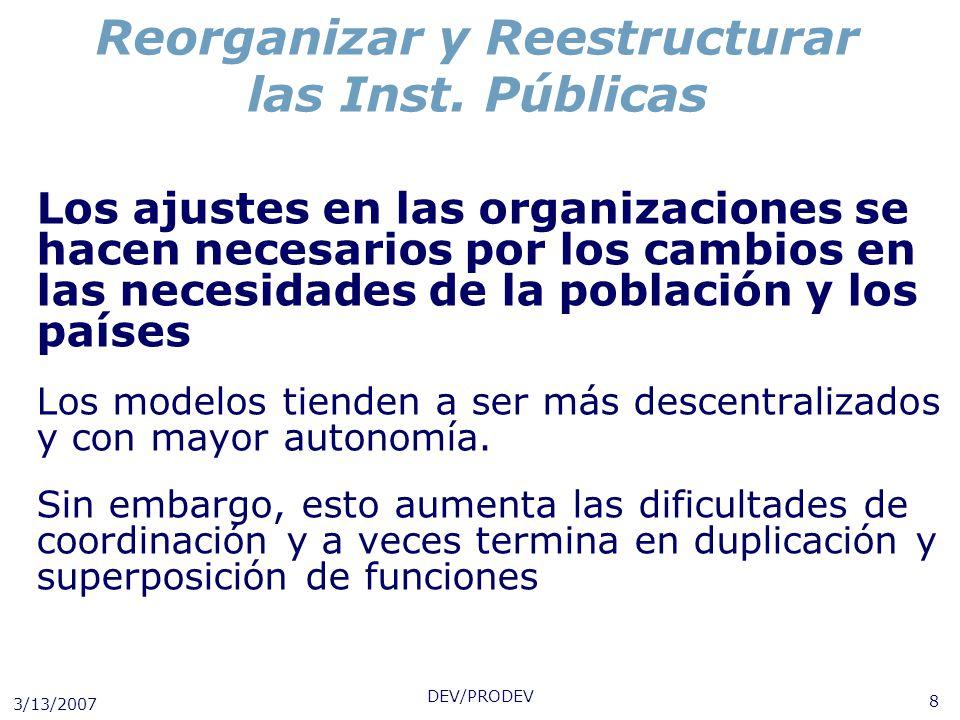 Reorganizar y Reestructurar las Inst. Públicas