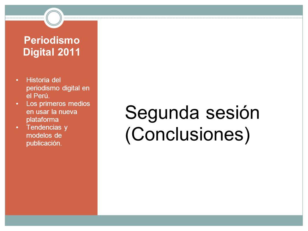Segunda sesión (Conclusiones) Periodismo Digital 2011