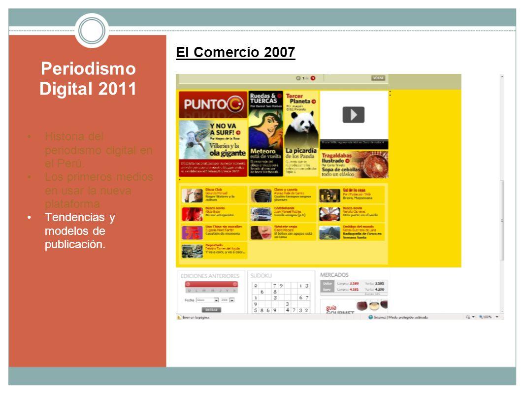 Periodismo Digital 2011 El Comercio 2007
