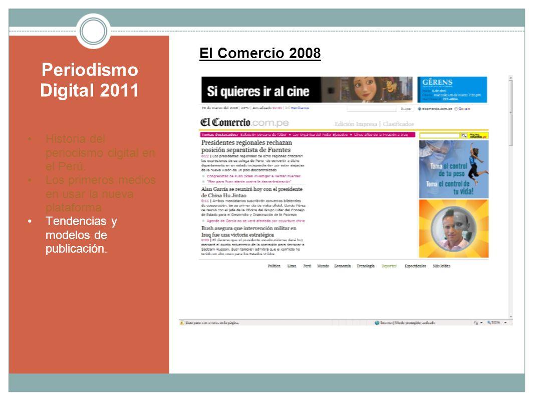 Periodismo Digital 2011 El Comercio 2008