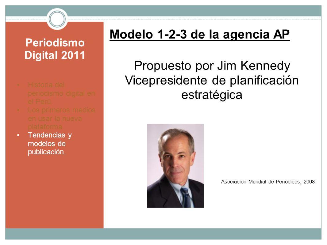 Modelo 1-2-3 de la agencia AP Propuesto por Jim Kennedy