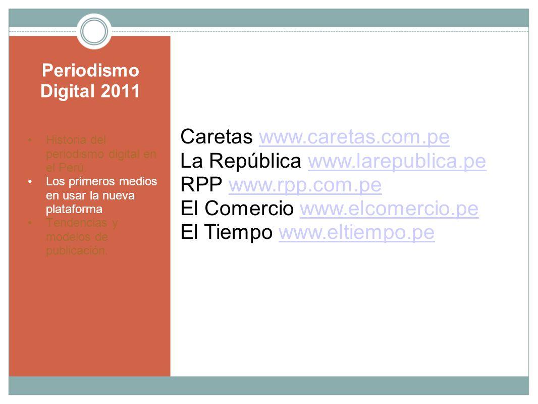 Caretas www.caretas.com.pe La República www.larepublica.pe
