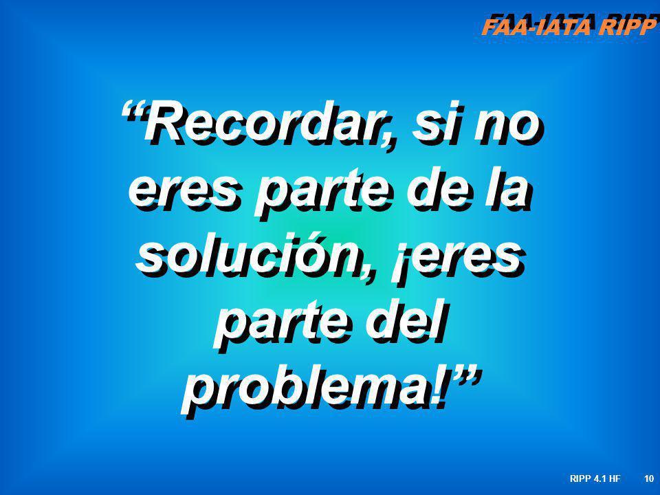 Recordar, si no eres parte de la solución, ¡eres parte del problema!