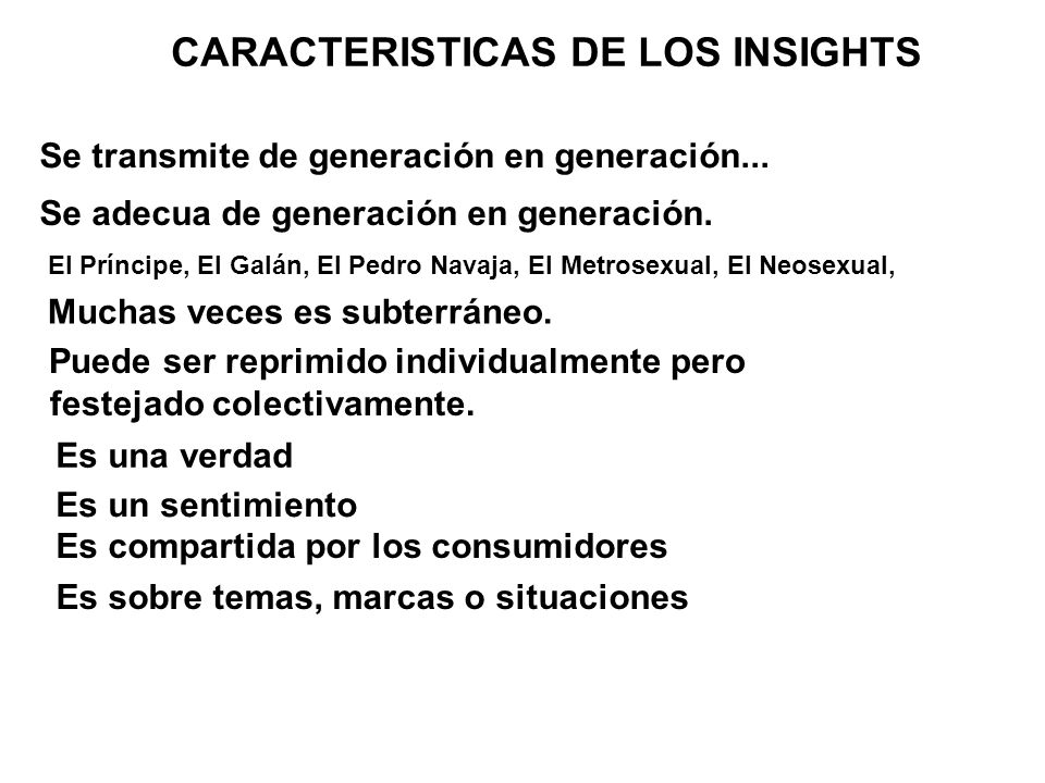 CARACTERISTICAS DE LOS INSIGHTS