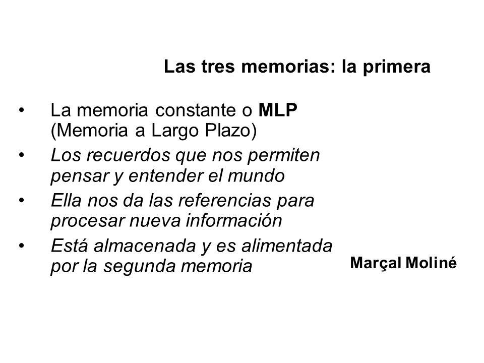 Las tres memorias: la primera