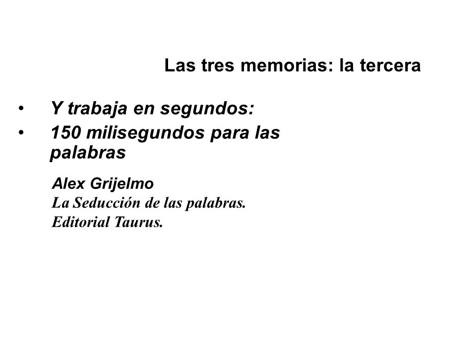 Las tres memorias: la tercera
