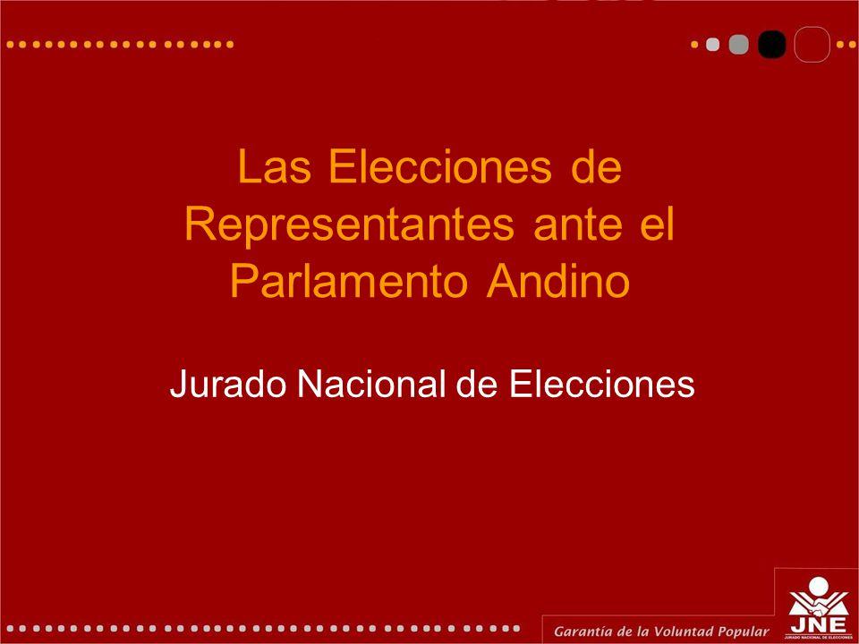Las Elecciones de Representantes ante el Parlamento Andino