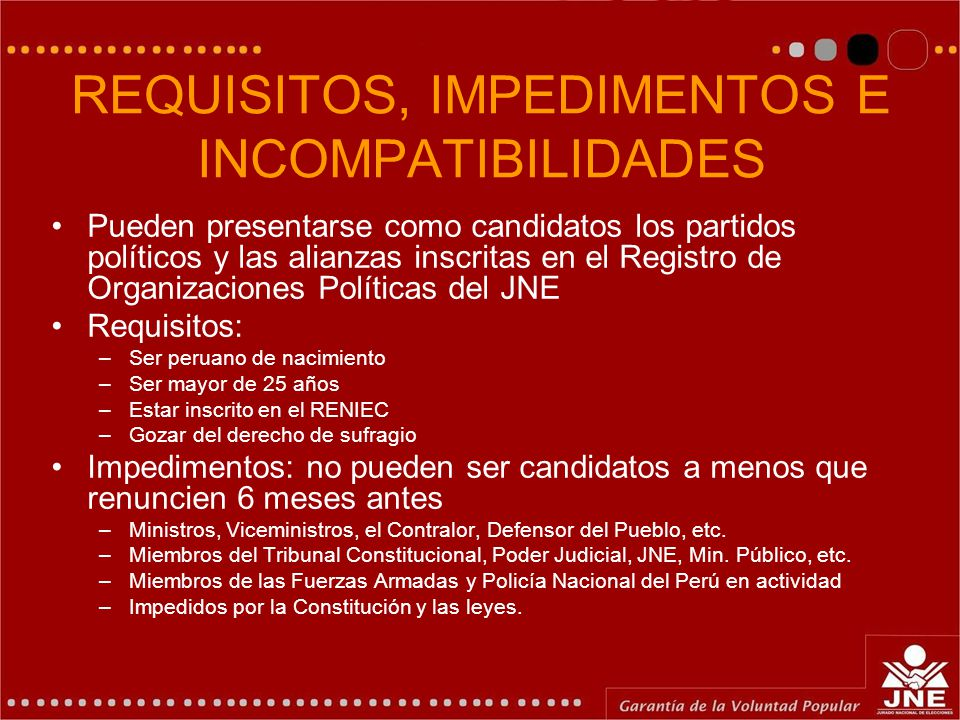 REQUISITOS, IMPEDIMENTOS E INCOMPATIBILIDADES