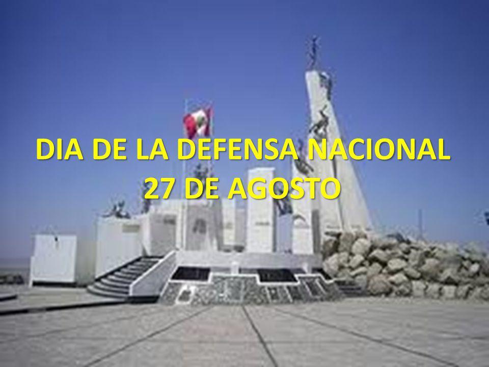 DIA DE LA DEFENSA NACIONAL 27 DE AGOSTO