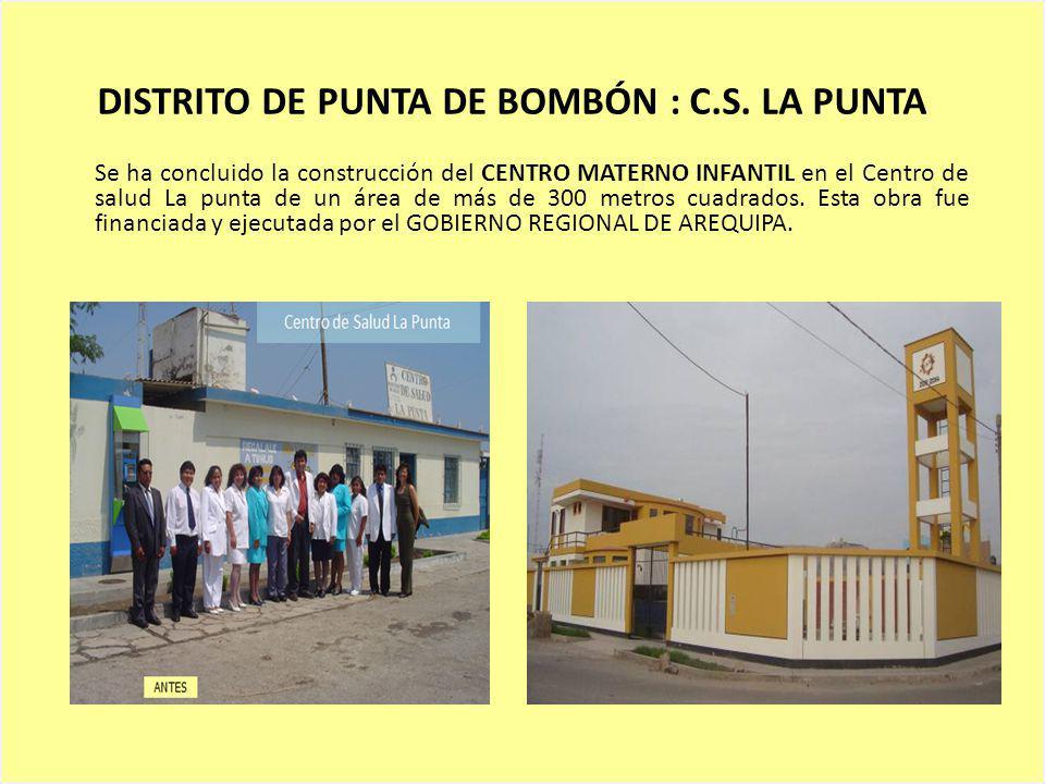DISTRITO DE PUNTA DE BOMBÓN : C.S. LA PUNTA
