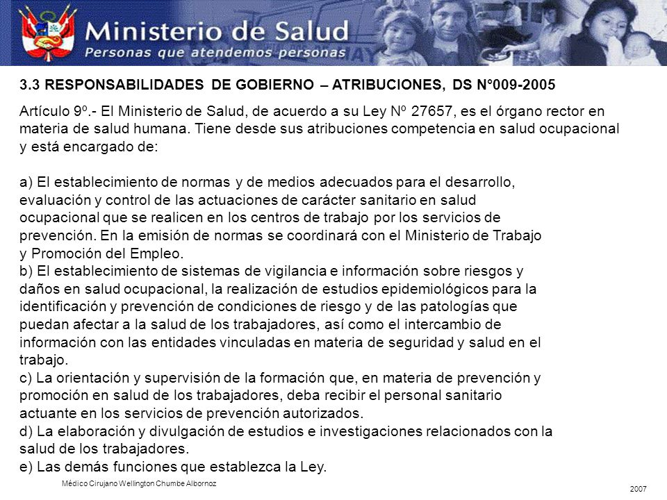 3.3 RESPONSABILIDADES DE GOBIERNO – ATRIBUCIONES, DS N°009-2005