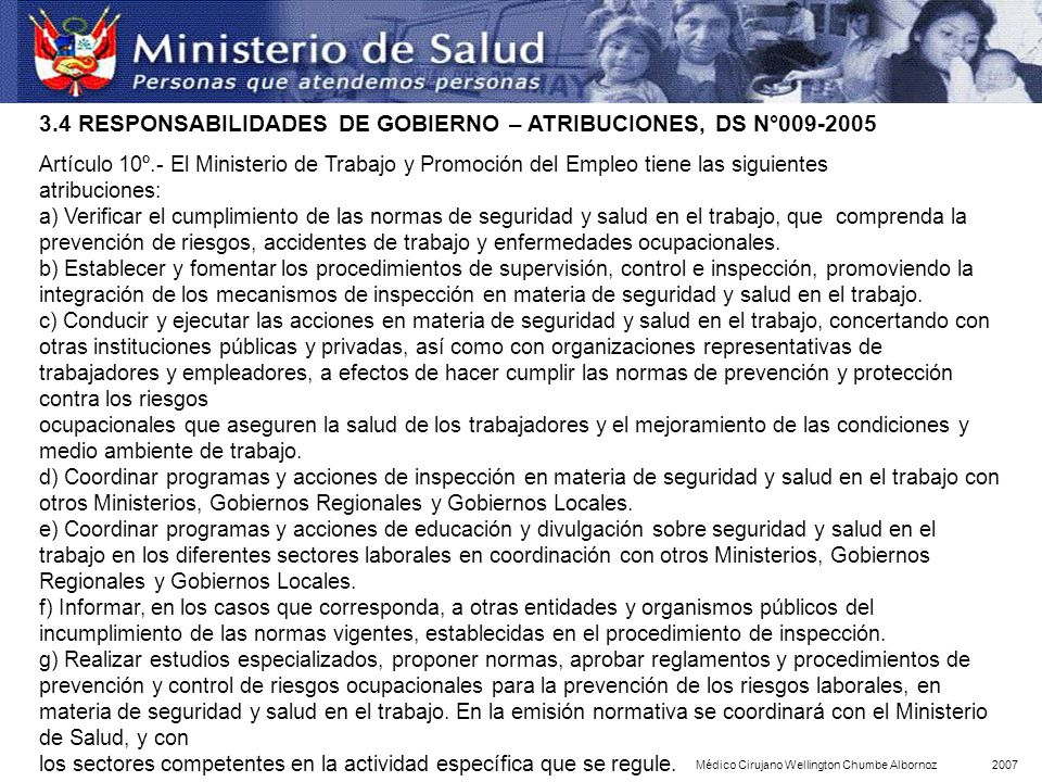 3.4 RESPONSABILIDADES DE GOBIERNO – ATRIBUCIONES, DS N°009-2005