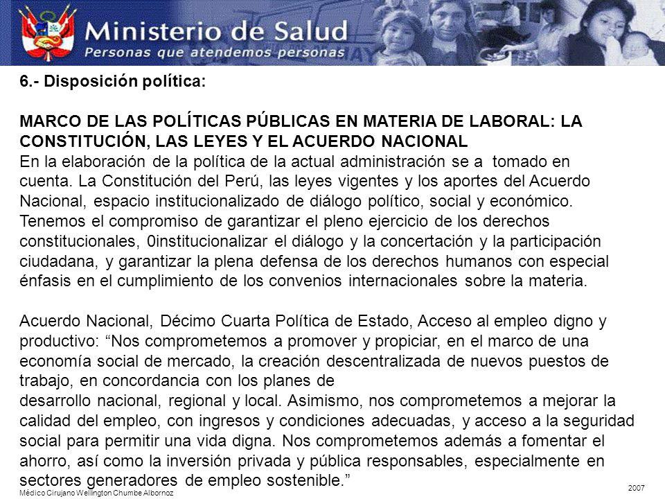 6.- Disposición política: