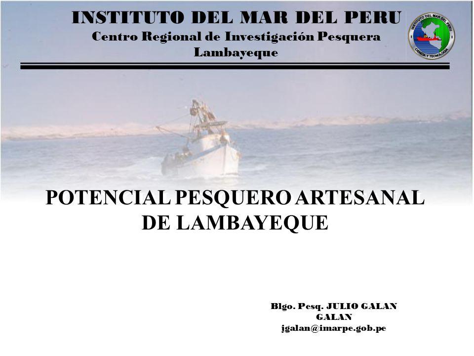 POTENCIAL PESQUERO ARTESANAL DE LAMBAYEQUE