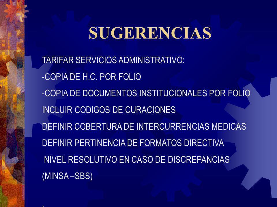 SUGERENCIAS TARIFAR SERVICIOS ADMINISTRATIVO: -COPIA DE H.C. POR FOLIO