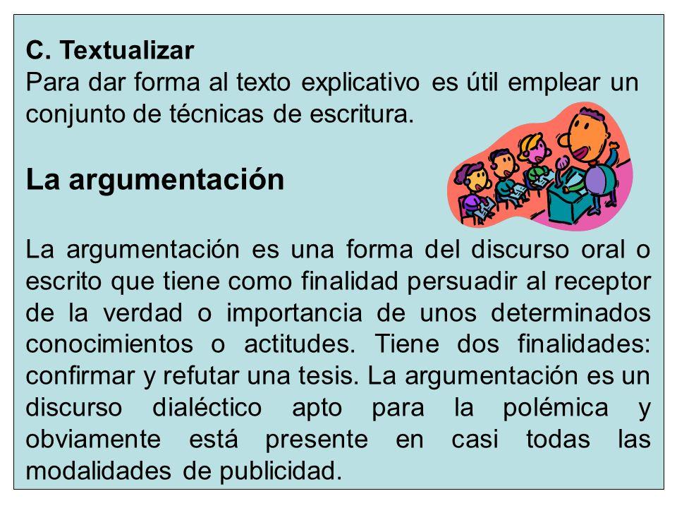 La argumentación C. Textualizar