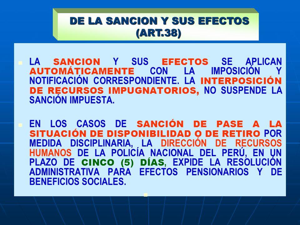 DE LA SANCION Y SUS EFECTOS (ART.38)