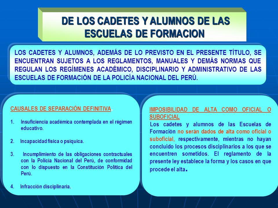 DE LOS CADETES Y ALUMNOS DE LAS ESCUELAS DE FORMACION