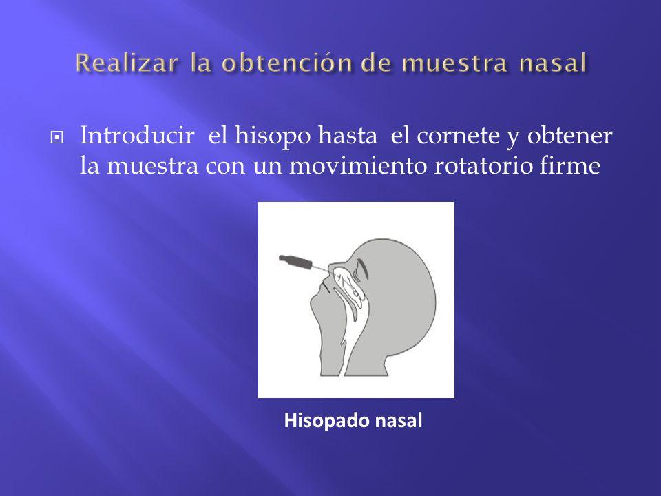Realizar la obtención de muestra nasal